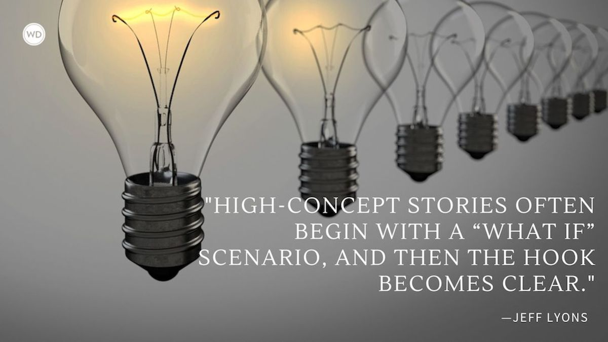 Write Better: The 7 Qualities of High-Concept Stories