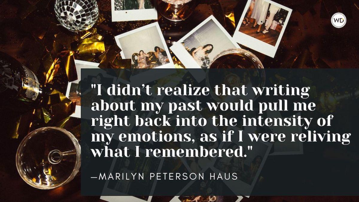 Marilyn Peterson Haus: On Battling Feelings of Disloyalty When Writing Memoir