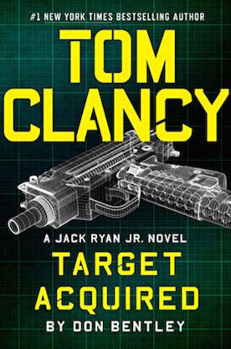 Tom Clancy Target Acquired: A Jack Ryan Jr. Novel by Don Bentley