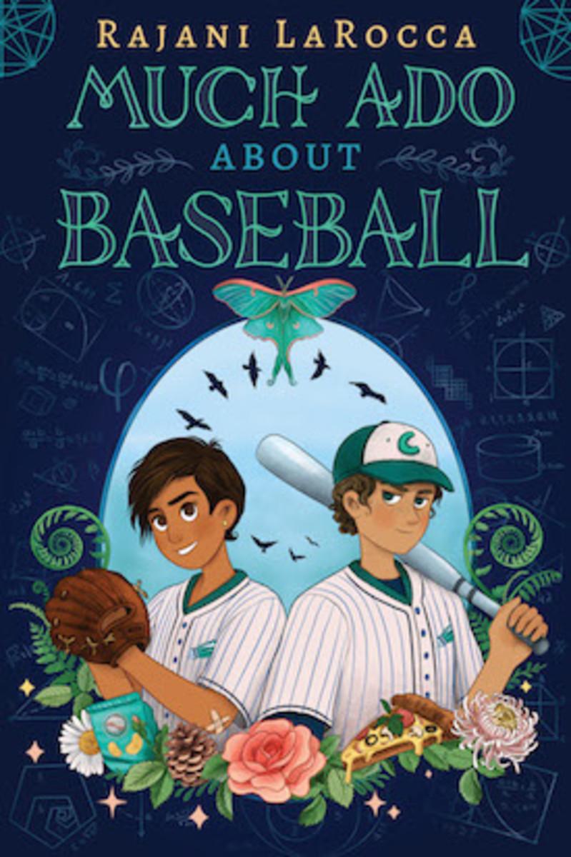 Much Ado About Baseball by Rajani LaRocca