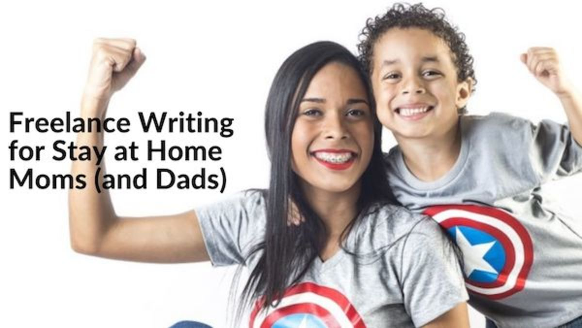 Freelance Writing for Stay at Home Moms (and Dads)