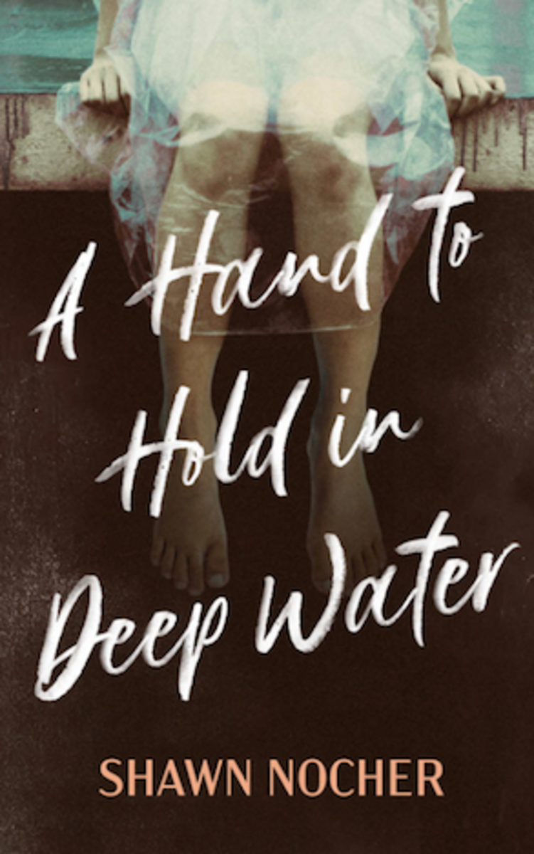 A Hand to Hold in Deep Water by Shawn Nocher