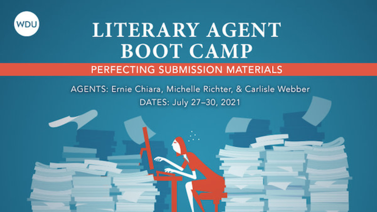 Literary Agent Boot Camp: Perfecting Submission Materials