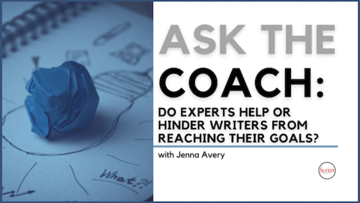 Ask the Coach: Do Experts Help or Hinder Writers From Reaching Their Goals?