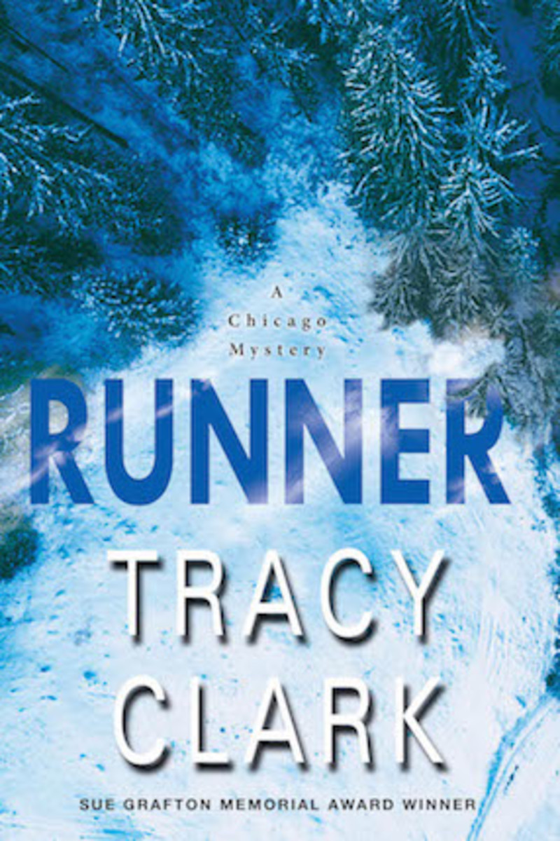 Runner: A Chicago Mystery by Tracy Clark