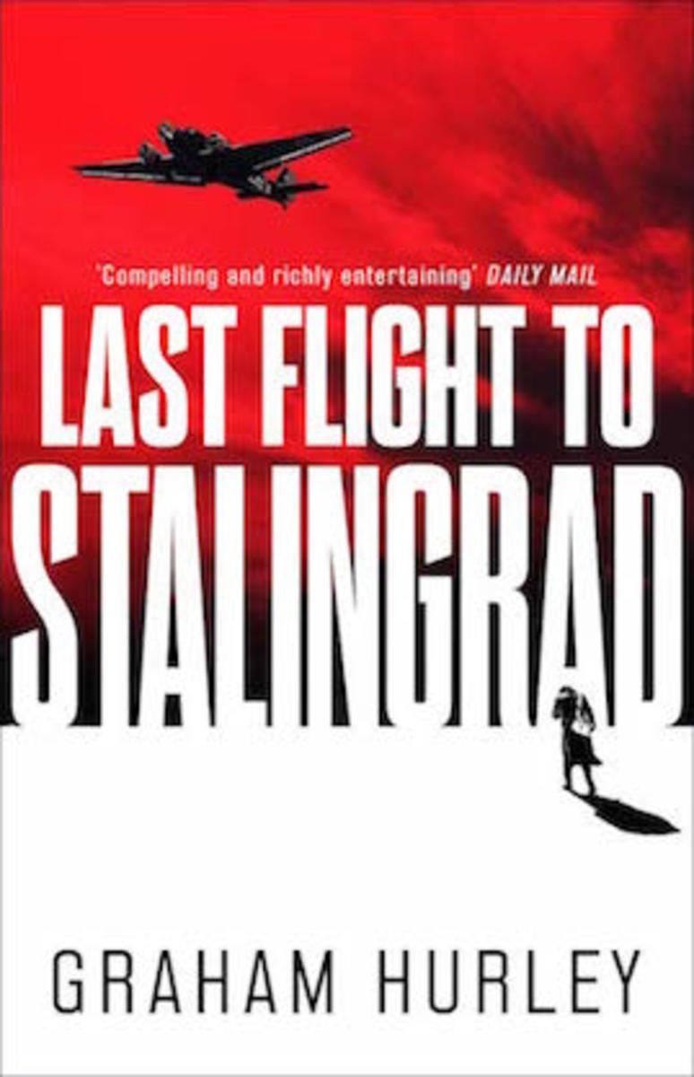 Last Flight to Satlingrad by Graham Hurley