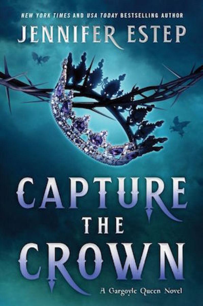 Capture the Crown: A Gargoyle Queen novel by Jennifer Estep