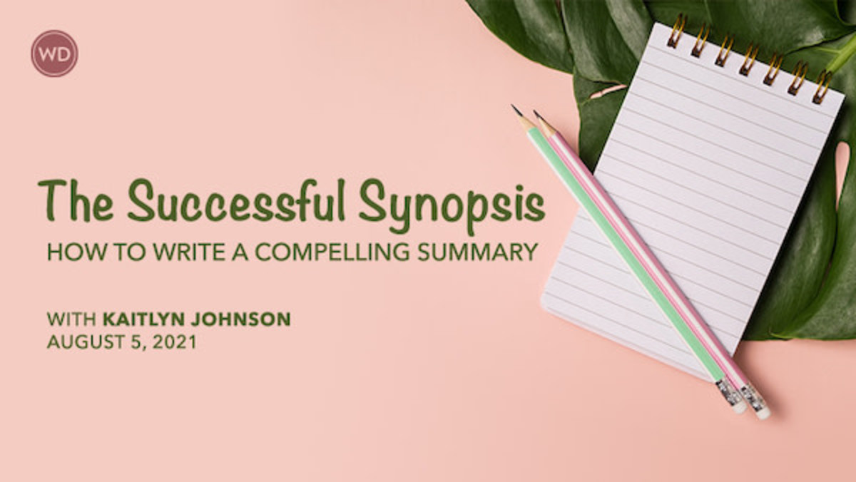 The Successful Synopsis: How to Write a Compelling Summary