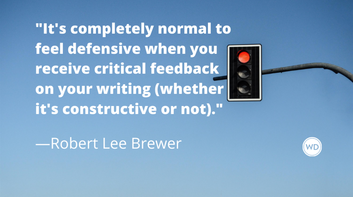 Writing Mistakes Writers Make: Not Accepting Feedback on Your Writing