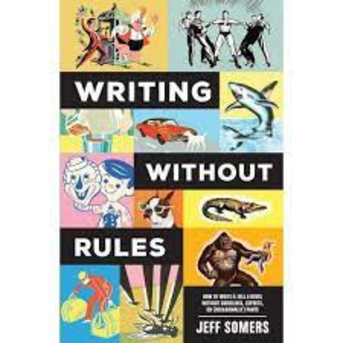 Writing Without Rules | Jeff Somers