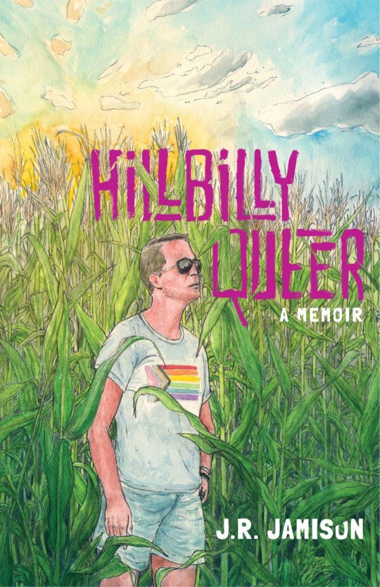Hillbilly Queer | J.R. Jamison