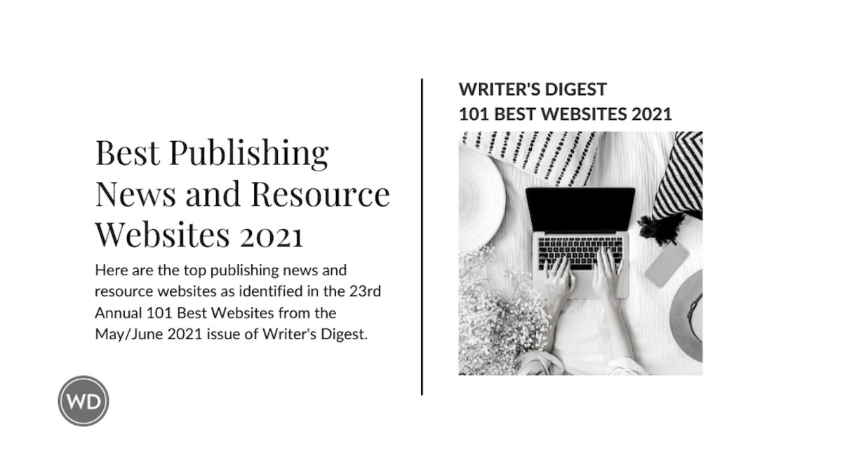 Writer's Digest's 10 Best Publishing News and Resource Websites 2021