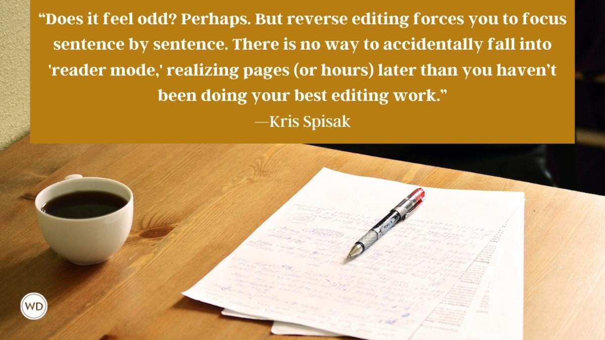 Reverse Editing: How Going Backward Can Bring Your Manuscript Forward
