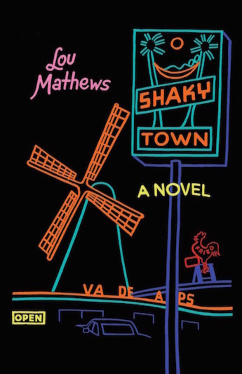 Shaky Town by Lou Mathews