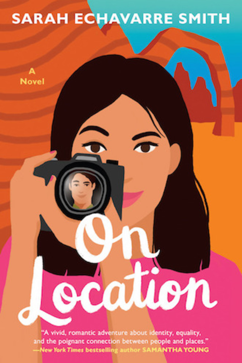 on_location_a_novel_by_sarah_echavarre_smith_book_cover_image