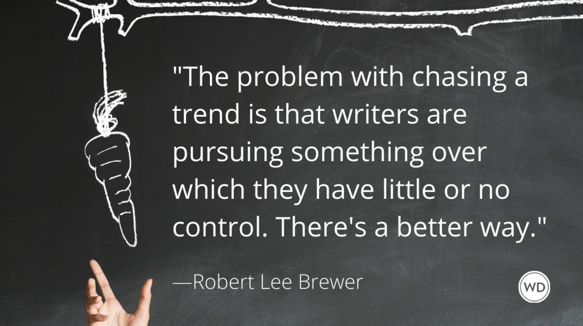 Writing Mistakes Writers Make: Chasing Trends