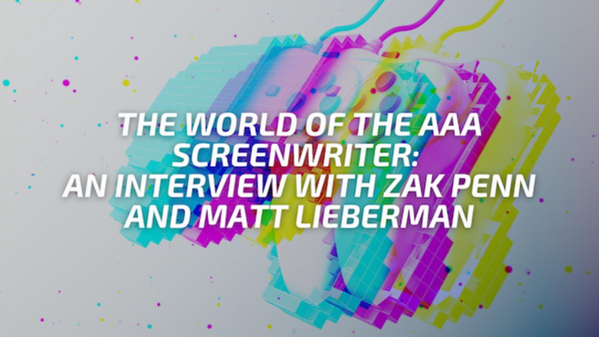 The World of the AAA Screenwriter An Interview with Zak Penn and Matt Lieberman
